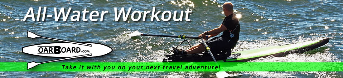 Oar Board® Rower, Standup Paddle Board, SUP, friends, family, health, fitness, adventure, sports, Whitehall Rowing and Sail
